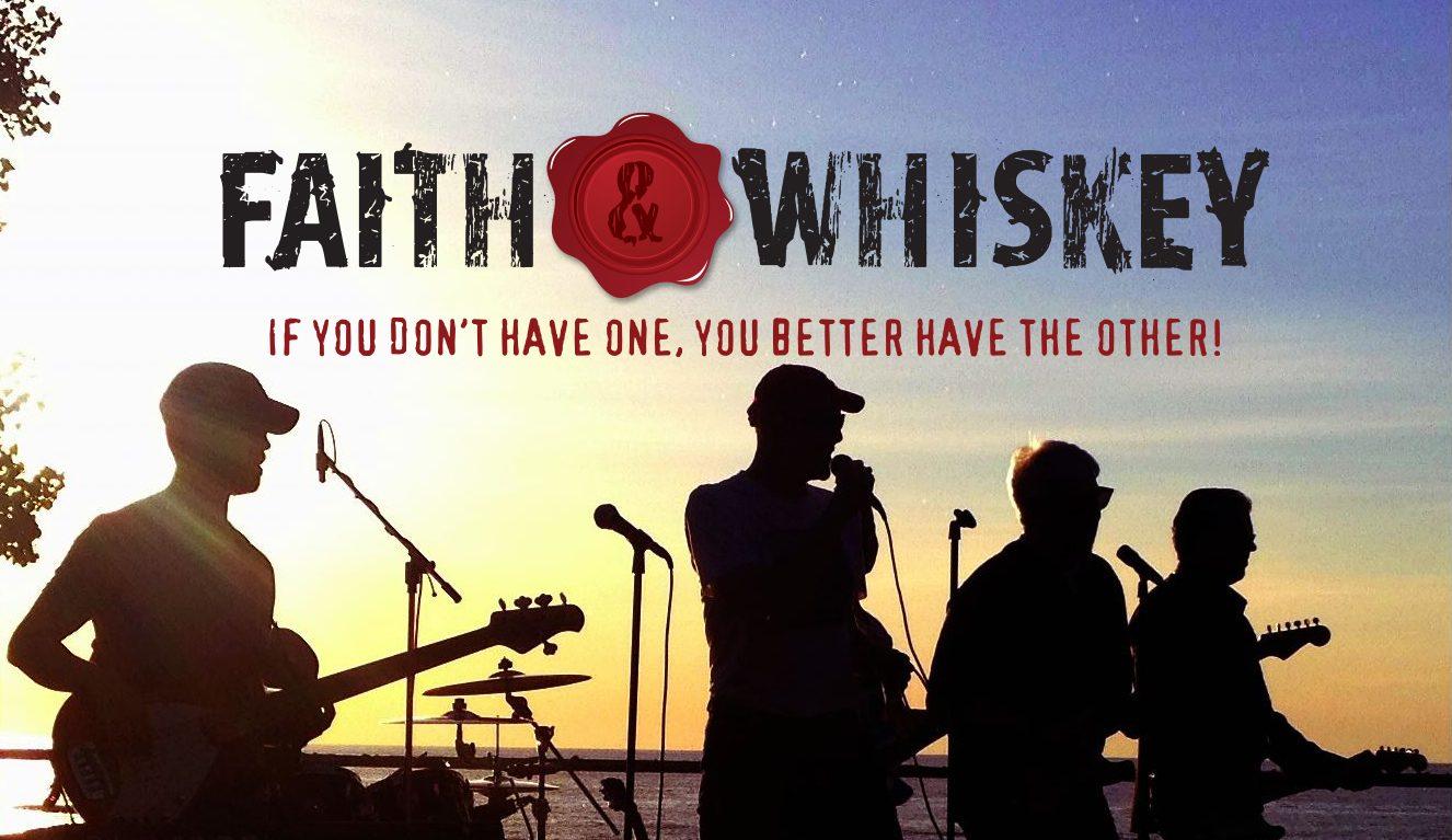 Faith & Whiskey